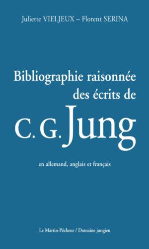 Bibliographie raisonnée des écrits de C. G. Jung