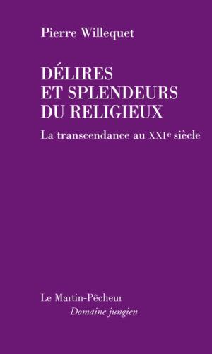 Délires et splendeurs du religieux